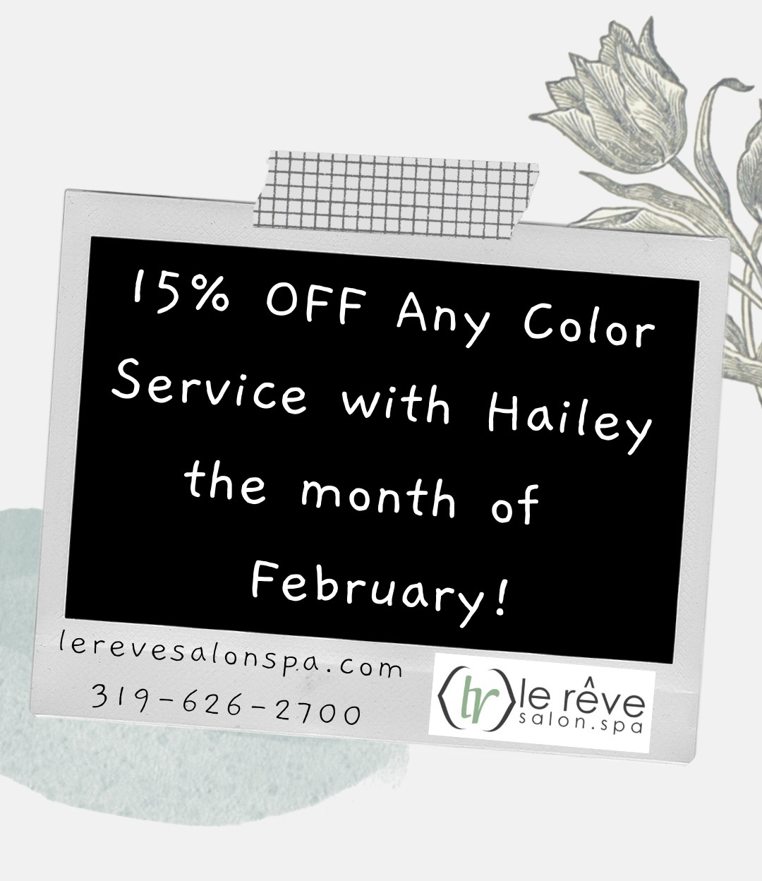 15% off any color service - Le Reve Salon